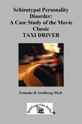 Schizotypal Personality Disorder: A Case Study of the Movie Classic TAXI DRIVER