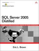 SQL Server 2005 Distilled