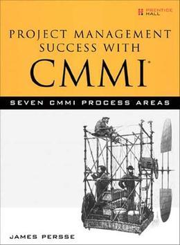 Project Management Success with CMMI: 7 CMMI Process Areas