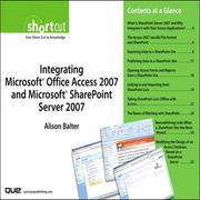 Integrating Microsoft Office Access 2007 and Microsoft SharePoint Server 2007 (Digital Short Cut)