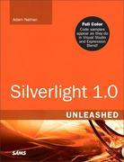 Adam Nathan - Silverlight 1.0 Unleashed