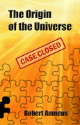 The Origin of the Universe - Case Closed
