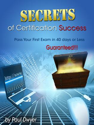 Secrets of Certification Success