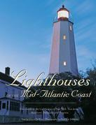 Lighthouses of the Mid-Atlantic Coast