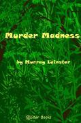 Murder Madness