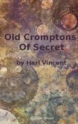 Old Cromptons Secret