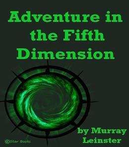 Adventure in the Fifth Dimesnsion