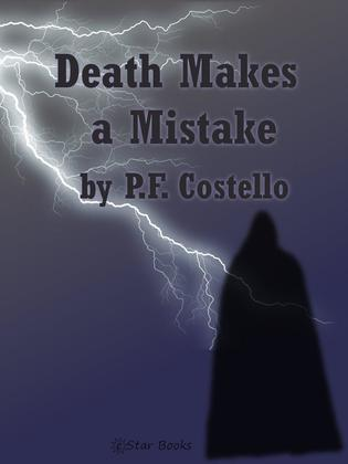 Death Makes a Mistake