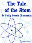The Tale of the Atom