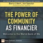 The Power of Community as Financier: Welcome to the World Bank of We