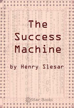 The Success Machine