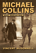 Michael Collins: Most Wanted Man