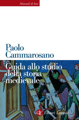 Guida allo studio della storia medievale