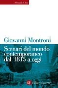 Scenari del mondo contemporaneo dal 1815 a oggi