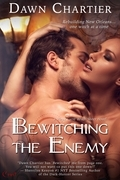 Bewitching the Enemy (a Vieux Carré Witch Sister novel)