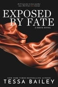 Exposed by Fate (a Serve novel)