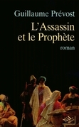 L'Assassin et le Prophte