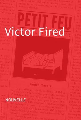 Victor Fired