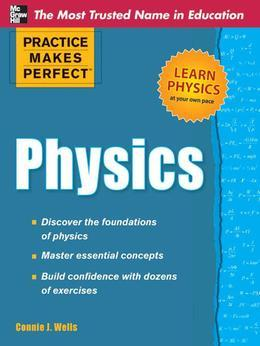 Practice Makes Perfect Physics