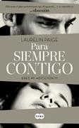 Laurelin Paige - Para siempre contigo (Eres mi adicción III)