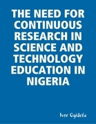 The Need for Continuous Research in Science and Technology Education