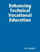 Enhancing Technical Vocational Education