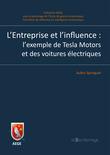 L'Entreprise et l'influence : l'exemple de Tesla Motors et des voitures électriques