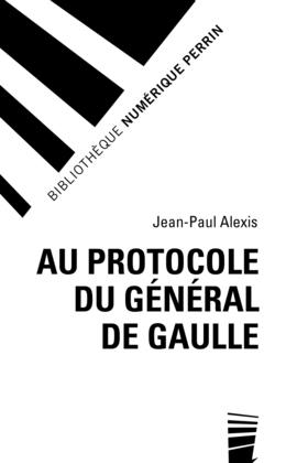 Au protocole du général De Gaulle