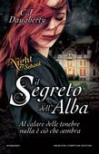 Il segreto dell'alba. Night School