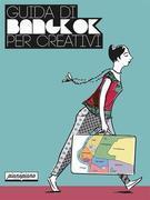 Guida di Bangkok per creativi