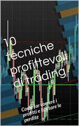 10 profittevoli tecniche di trading