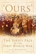 'Ours': The Jersey Pals in the First World War