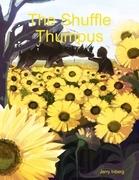 The Shuffle Thumpus