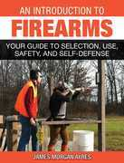 An Introduction to Firearms