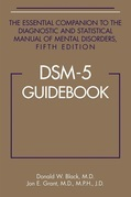 DSM-5® Guidebook: The Essential Companion to the Diagnostic and Statistical Manual of Mental Disorders, Fifth Edition