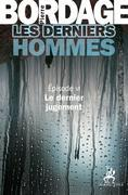 Les Derniers Hommes pisode 6