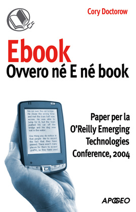 Ebook: ovvero né E né book
