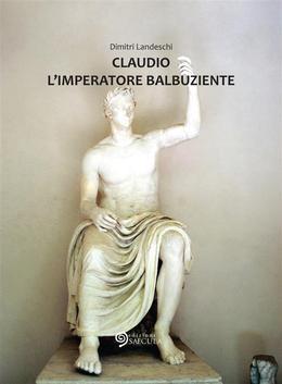 Claudio L'Imperatore balbuziente