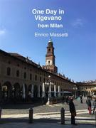 One Day in Vigevano