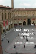 One Day in Bologna