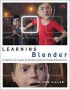 Learning Blender: A Hands-On Guide to Creating 3D Animated Characters