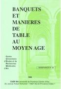 Banquets et manières de table au Moyen Âge