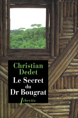 Le secret du docteur Bougrat
