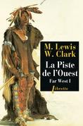 La Piste de l'Ouest