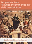 Les grands écrivains de l'Eglise d'orient et d'occident de l'époque médiévale