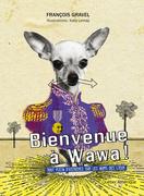 Bienvenue à Wawa !