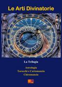 Le Arti Divinatorie - La Trilogia