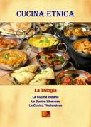 Cucina Etnica - La Trilogia