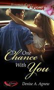 One Chance With You