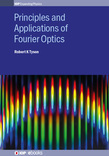 Principles and Applications of Fourier Optics